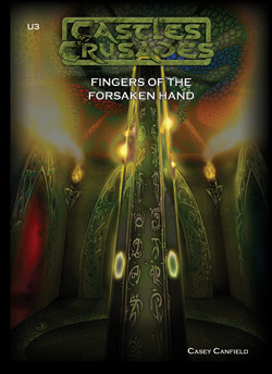Castles & Crusades U3 Fingers of the Forsaken Hand PD