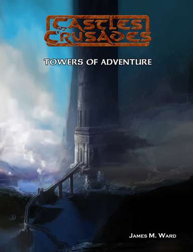 Castles & Crusades Towers of Adventure PD