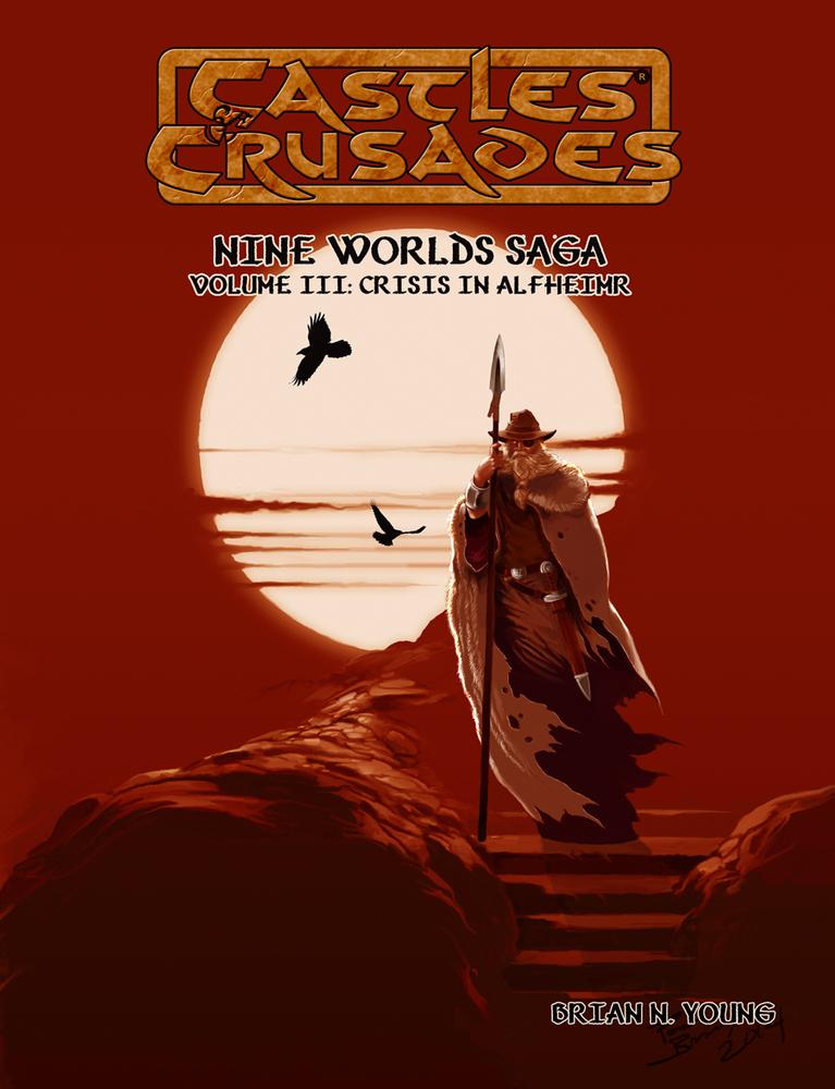 Castles & Crusades Nine Worlds Saga Volume III: Crises in Alfheimer D