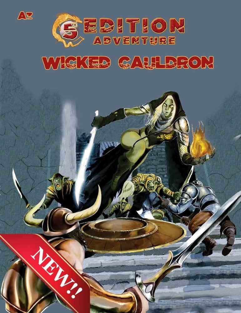 5th Edition: A3 Wicked Cauldron