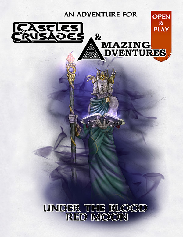 Castles & Crusades and Amazing Adventures Under the Blood Red Moon -- Digital
