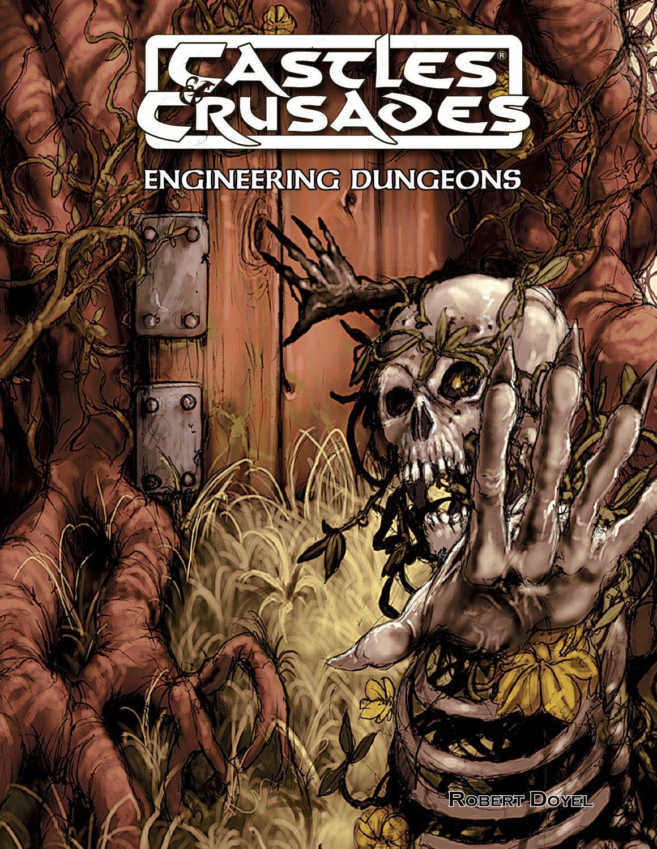 Castles & Crusades Engineering Dungeons