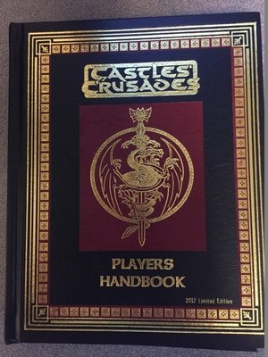 Castles & Crusades Players Handbook -- 2017 Limited Edition