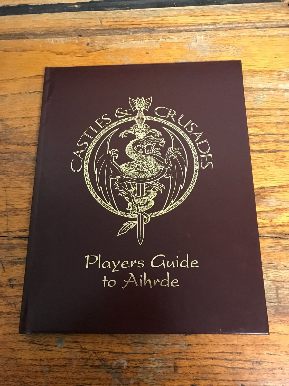 Castles & Crusades Players Guide to Aihrde -- Leather Edition