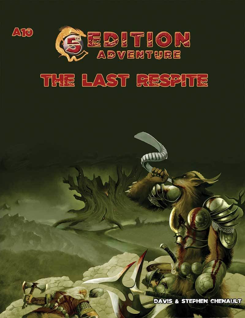 5th Edition: A10 The Last Respite -- Print + Digital