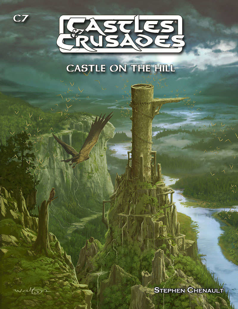 Castles & Crusades C7 Castle On The Hill -- Print