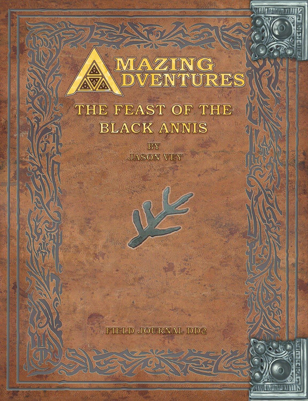 Amazing Adventures -- The Feast of Black Annis Deeper Dark Trilogy Vol. 2 Print