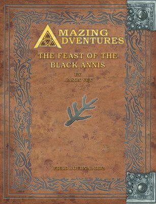 Amazing Adventures -- The Feast of Black Annis Deeper Dark Trilogy Vol. 2 Print
