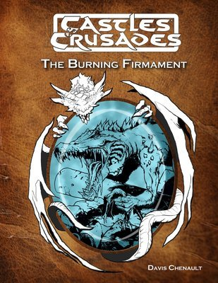 Castles & Crusades D4 The Burning Firmament -- Print