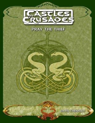 Castles & Crusades Pray the Thief - Digital