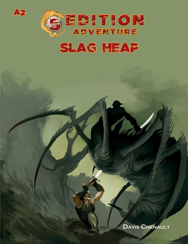 5th Edition: A2 Slag Heap