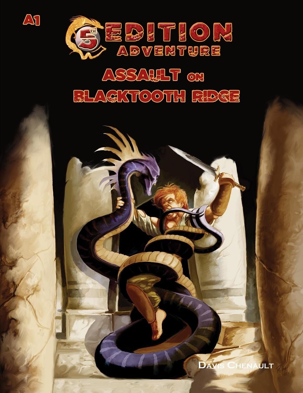 5th Edition: A1 Assault on Blacktooth Ridge