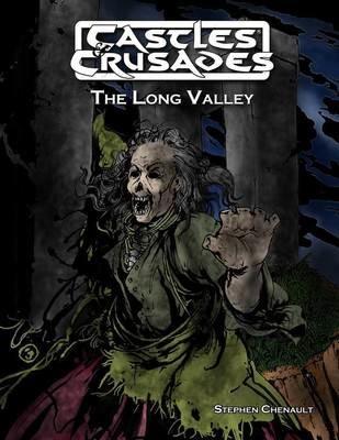 Castles & Crusades The Long Valley (Tie in to Gaxmoor)