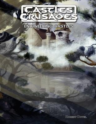 Castles & Crusades Engineering Castles D