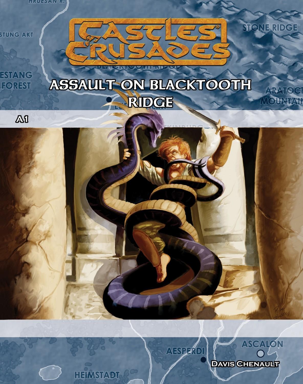 Castles & Crusades A1 Assault on Blacktooth Ridge PD