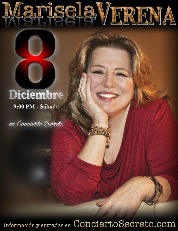 """Marisela Verena: """"en Concierto Secreto"""" - Sábado, 8 de diciembre. 9:00 PM - Sold Out"""