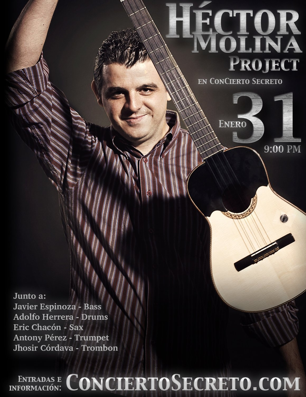 """Hector Molina Project: """"En Concierto Secreto"""" - Jueves, 31 de enero. 9:00 PM"""