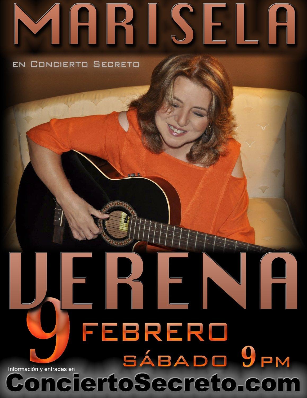 """Marisela Verena: """"en Concierto Secreto"""" - Sábado, 9 de febrero. 9:00 PM"""
