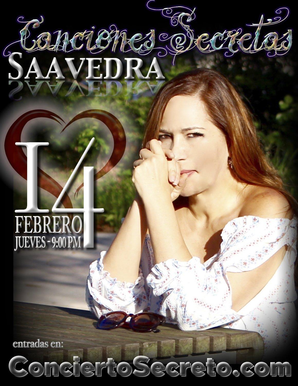 """Saavedra: """"Canciones Secretas"""" - Jueves, 14 de febrero. 9:00 PM"""