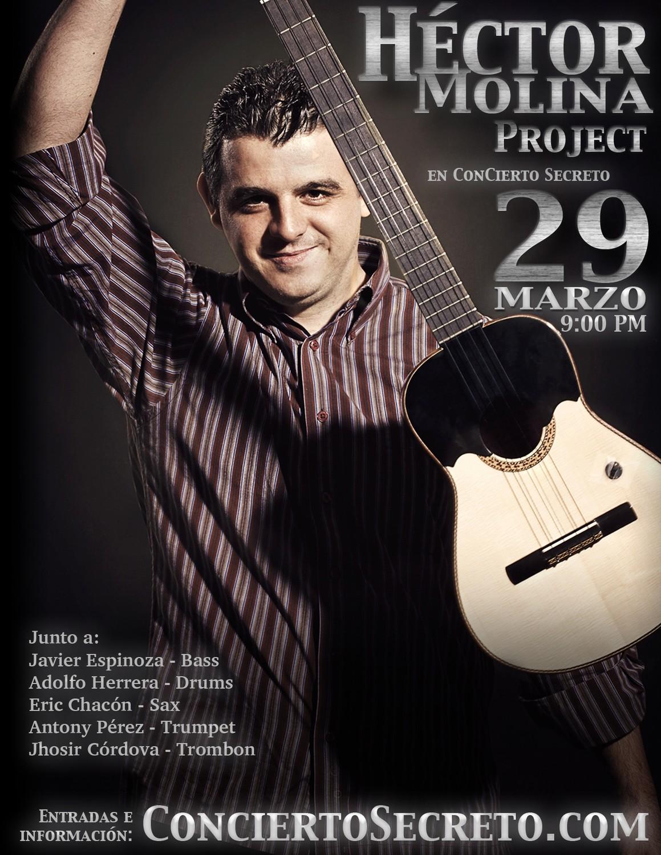 """Hector Molina Project: """"En Concierto Secreto"""" - Viernes, 29 de marzo. 9:00 PM"""