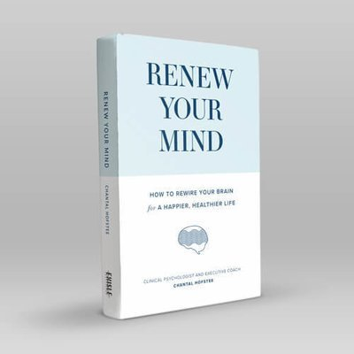 Book - Renew Your Mind: How to rewire your brain for a happier, healthier life