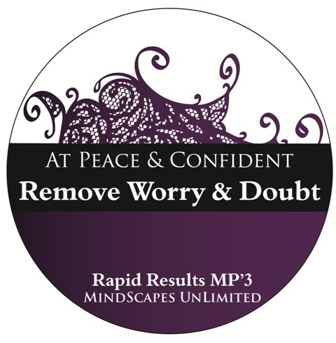 At Peace and Confident-Quickly Remove Fear, Worry, and Doubt (MP3) Info>