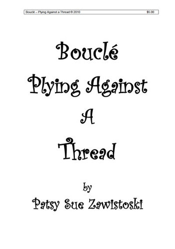 Beautiful Boucle: Plying Against a Thread