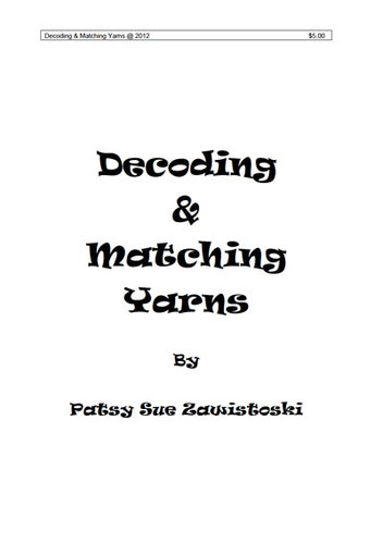 Decoding & Matching Yarns