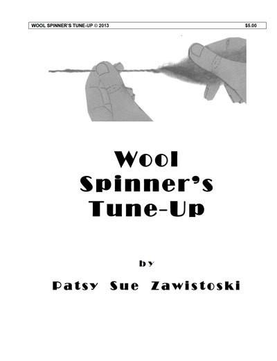 Wool Spinner's Tune-Up Beginning Spinning