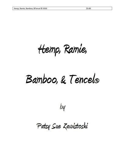Hemp, Ramie, Bamboo, and Tencel Cellulose Fibers Old & New