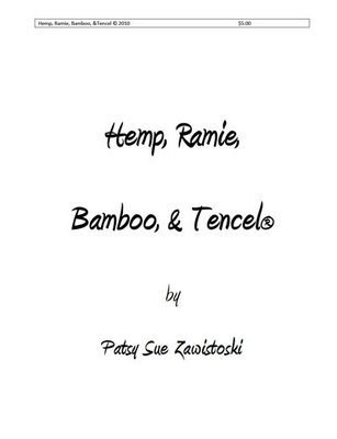 Hemp, Ramie, Bamboo, and Tencel Cellulose Fibers Old & New