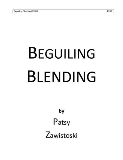 Creating Beguiling Blends