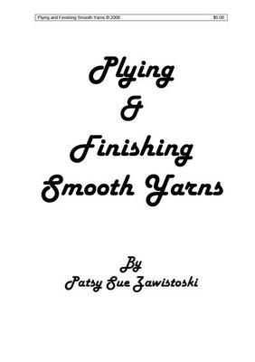 Plying & Finishing Smooth Yarns
