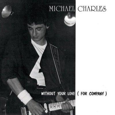 Without Your Love (for company)  [mp3] EP