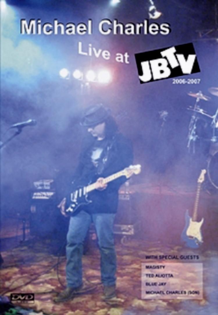 Michael Charles Live at JBTV 2006-2007 (DVD)