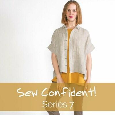 Sew Confident! Series 7 Tutorials + Pattern Package SCPP18
