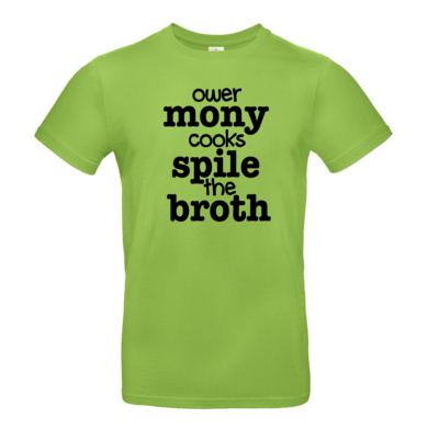 Ower Mony Cooks Spile the Broth