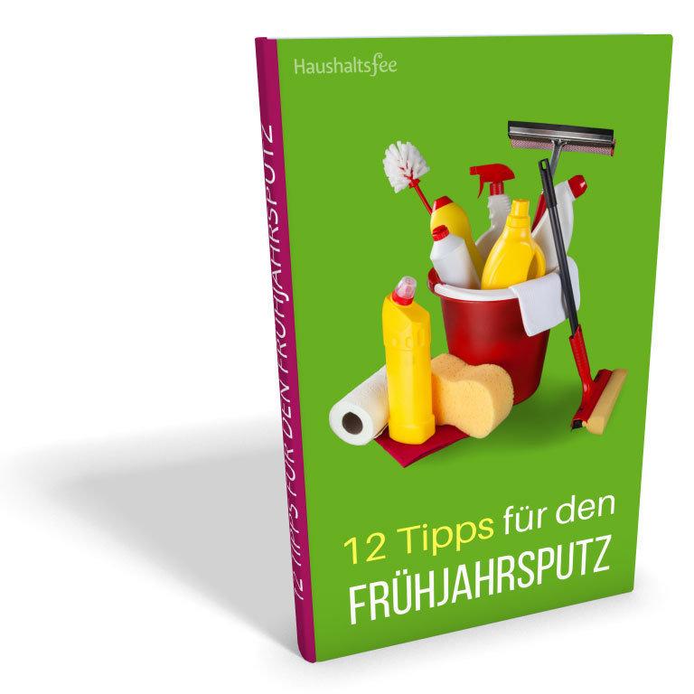 E-Book: 12 Tipps fuer einen leichten Fruehjahrsputz EB001
