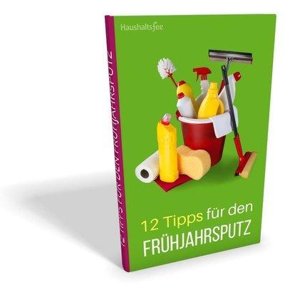 E-Book: 12 Tipps für einen leichten Frühjahrsputz
