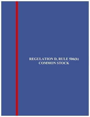 Reg. D, Rule 506(b) Common Stock