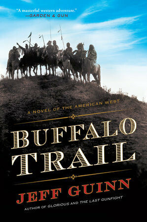 Buffalo Trail: A Novel of the American West