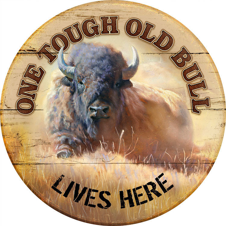 Tough Old Bull Sign 8095
