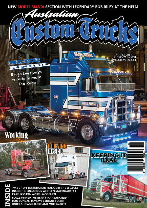 Issue 13 Australian Custom Trucks ACT0013