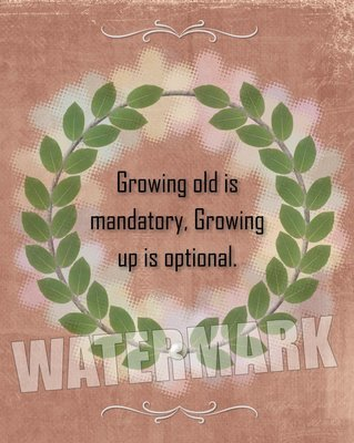 Growing old is mandatory… Quote Message Instant Digital Download Print Wall Decor Graphic Art Printable Home Office DIY