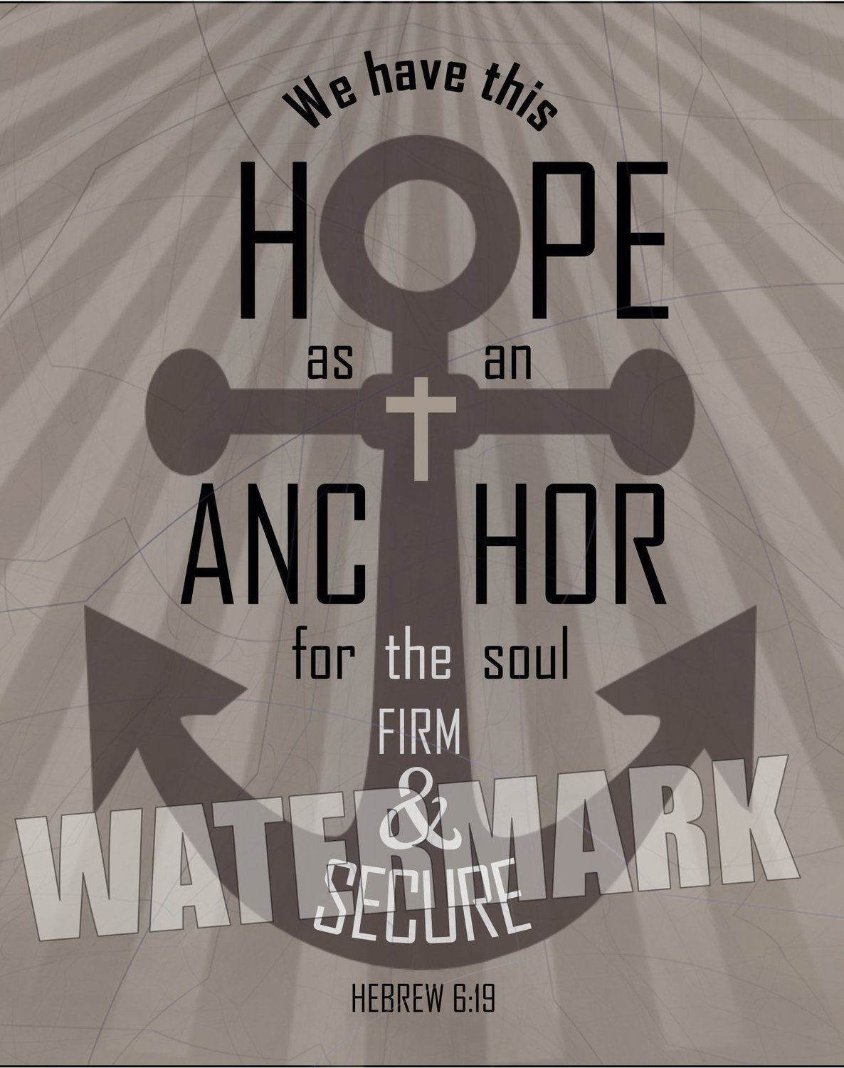 Hope Anchor. Hebrew 6:19. Scripture Verse Inspirational Message Instant Digital Download Print Wall Decor Graphic Art Printable Home Office (Download)
