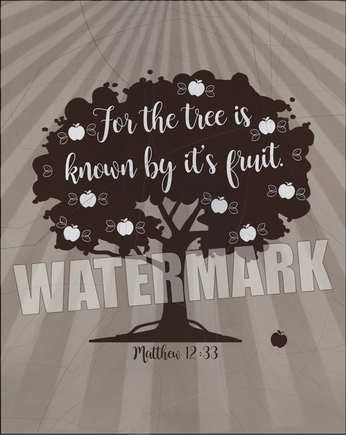 For the tree is known by its fruit. Scripture Verse Inspirational Message Instant Digital Download Print Wall Decor Graphic Art Printable Home Office (Download)