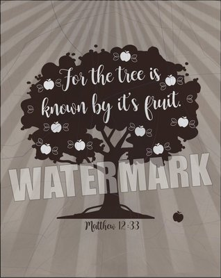 For the tree is known by its fruit. Scripture Verse Inspirational Message Instant Digital Download Print Wall Decor Graphic Art Printable Home Office DIY