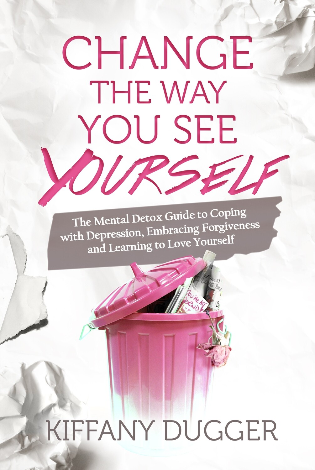 Change the Way You See Yourself Book
