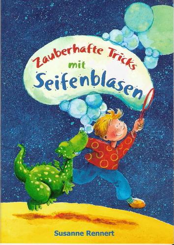 E3) Buch: Zauberhafte Tricks mit Seifenblasen