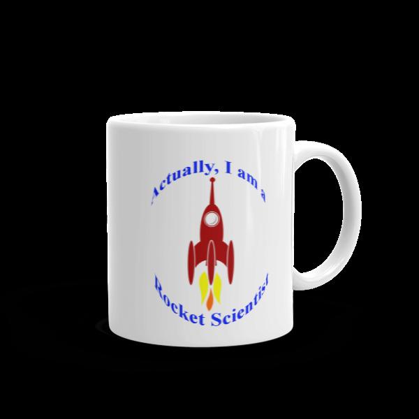I Am A Rocket Scientist Mug